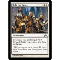 Hold the Gates - GTC