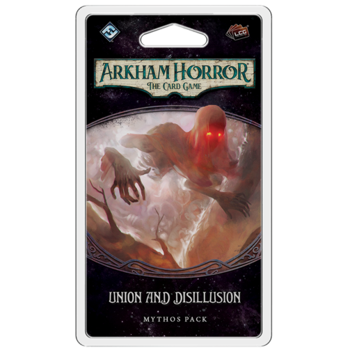 Arkham Horror LCG Union and Disillusion